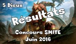concours smite résultat 09.06.16